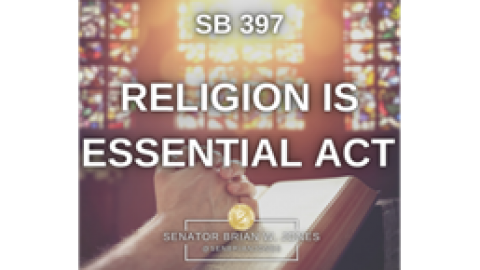 SB 397 Religion is Essential Act