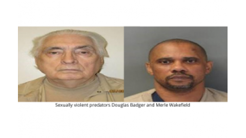 Sexually violent predators Douglas Badger and Merle Wakefield
